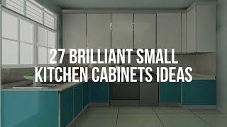 🔴 27 Brilliant SMĄLL KITCHEN CABINETS Ideas