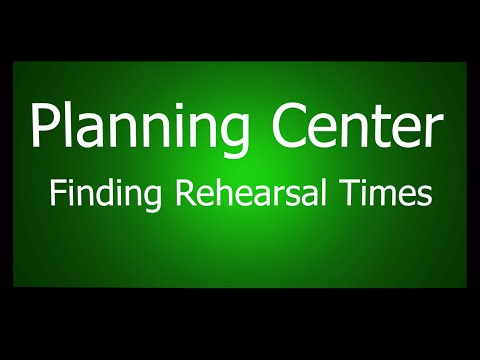 Finding Rehearsal Times on the Planning Center App
