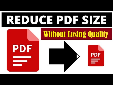 How to Reduce PDF File Size without Losing Quality 2021   Compress PDF Document