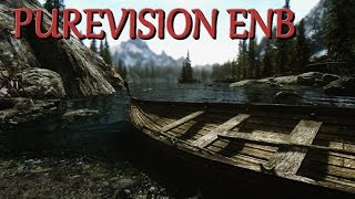 Skyrim Mod PureVision ENB : Guide d'installation FR HD 1080p