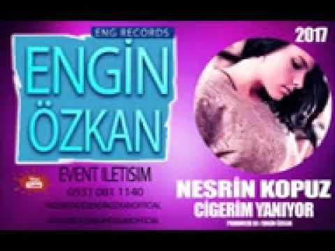 NesRin KoPuz CigeRim YaniYor remix 2017