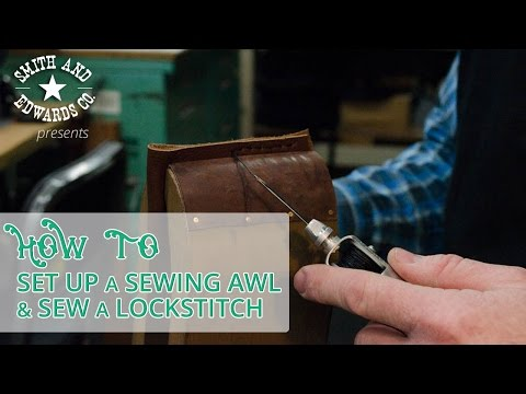 How to Use a Sewing Awl - Thread an Awl & Lockstitch