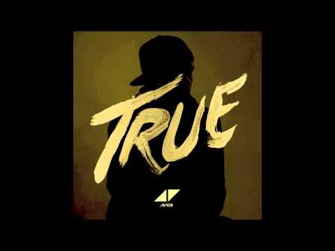 Avicii - True (Full Album) Part 3 [HQ]