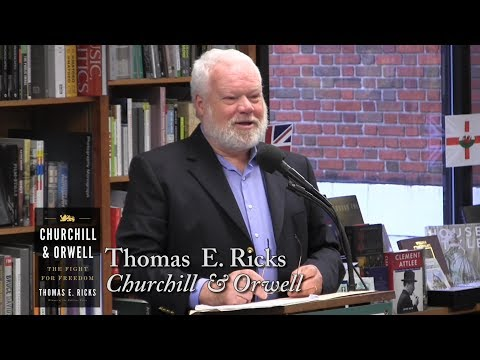 "Thomas E. Ricks, ""Churchill & Orwell"""