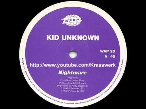 Kid Unknown - Nightmare