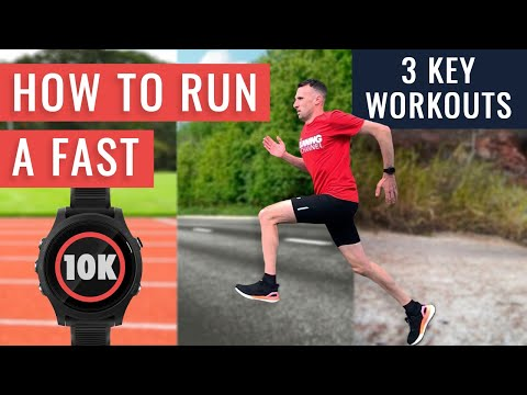 How To Run A Fast 10k | You NEED To Do These 3 Workouts