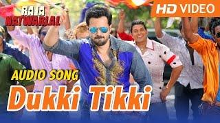 Dukki Tikki | Official Audio Song | Mika Singh | Raja Natwarlal