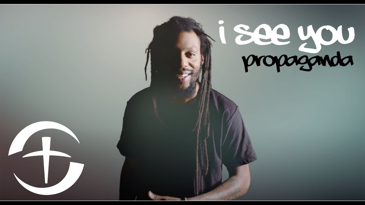 I See You – Propaganda Spoken Word