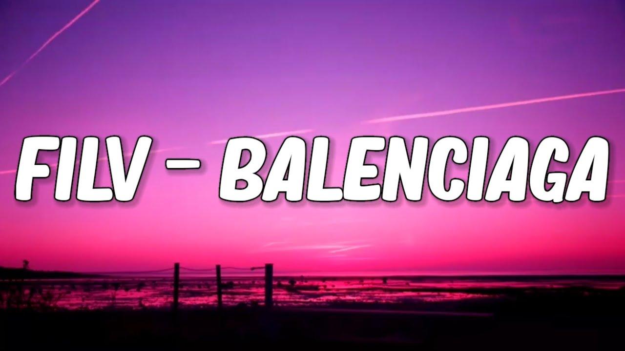 FILV - BALENCIAGA (Y3MR$ Remix) Lyrics🎵