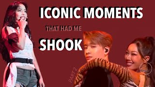 KPOP MOMENTS THAT HAD ME SHOOK *part 2 *