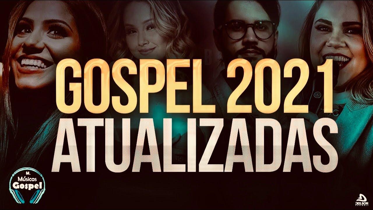 Louvores e Adoração 2021 - As Melhores Músicas Gospel Mais Tocadas 2021 - Top hinos 2020 gospel