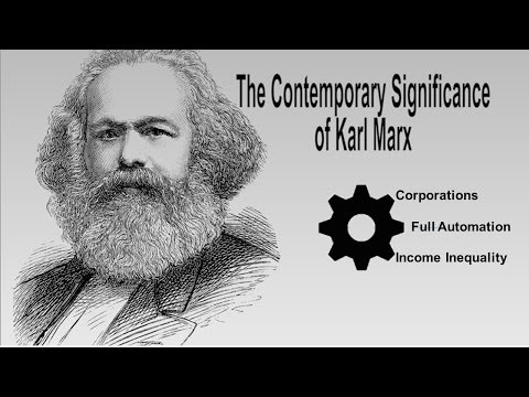 The Contemporary Significance of Karl Marx Video Essay