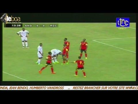 ELIMINATOIRE CAN 2017 : ANGOLA 0 - RD CONGO 2 match retour [ INTEGRALITE ]