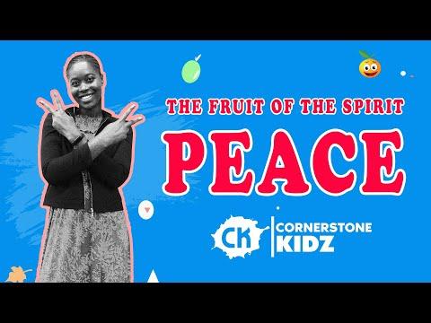 The Fruit Of The Spirit - PEACE | Cornerstone Kidz | 18 October 2020