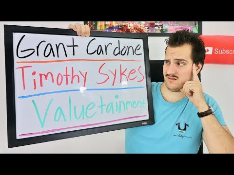 My Opinion of GRANT CARDONE, TIMOTHY SYKES and VALUETAINMENT!