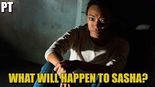 The Walking Dead Season 7 Episode 15 What Will Happen To Sasha? TWD 715