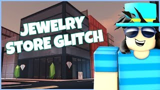 ROBLOX JAILBREAK JEWELRY STORE GLITCH!