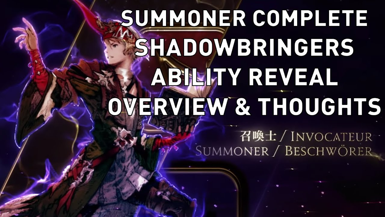 FFXIV: Summoner COMPLETE Shadowbringers Ability Reveal Overview & Thoughts