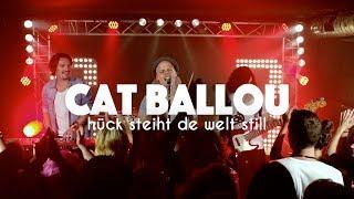 CAT BALLOU - HÜCK STEIHT DE WELT STILL (Offizielles Video)