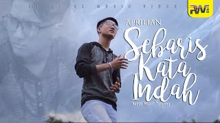 Aprilian - Sebaris Kata Indah (Official Music Video)