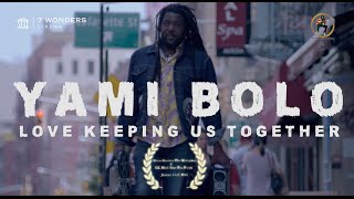 Yami Bolo - Love Keeping Us Together (Official Video)