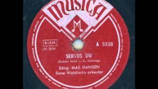 Max Hansen - Servus Du