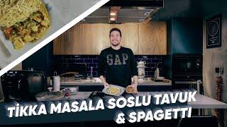 Burak ALKAN ile Gece Yemeleri :Tikka Masala Soslu Tavuk ve Spagetti (Bölüm 22) | Osilicious