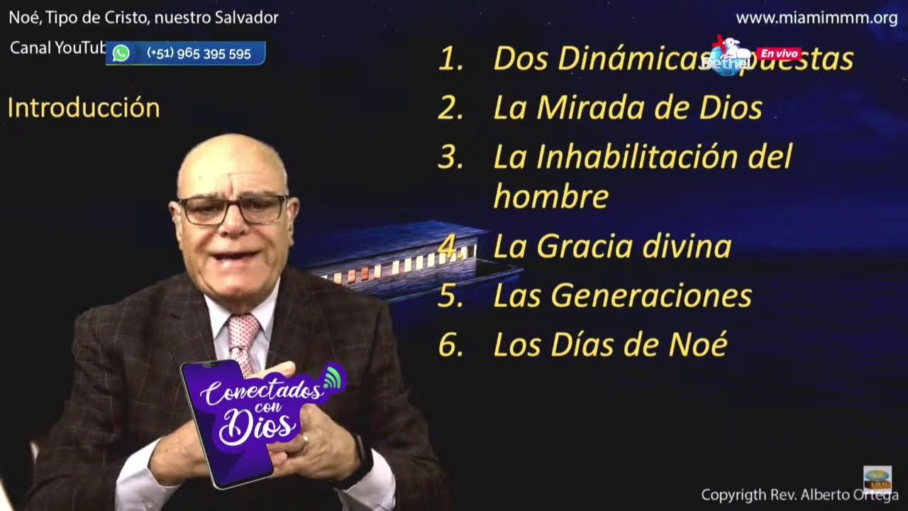 NOÉ, TIPO DE CRISTO, NUESTRO SALVADOR | REV. ALBERTO ORTEGA l #ConectadosConDios