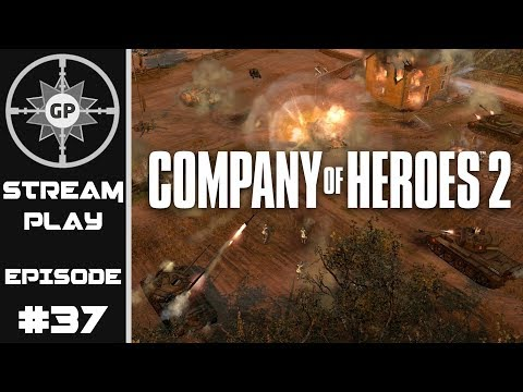 Waiting for Help! - Company of Heroes 2 - Greyshot Productions Live Stream