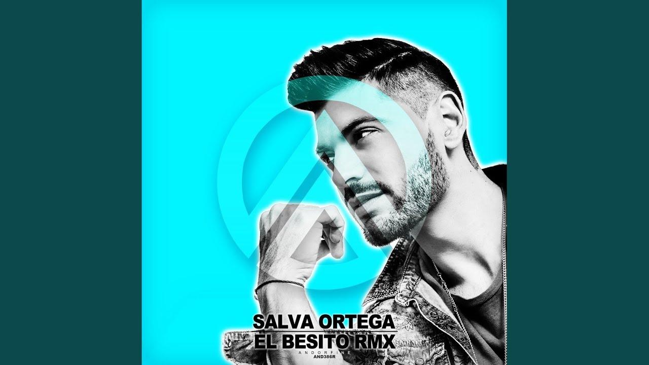 El Besito Remix Salva Ortega Shazam