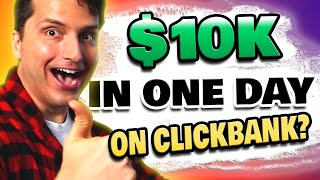 Make $10K Online in ONE DAY? Clickbank Product Launches Explained...