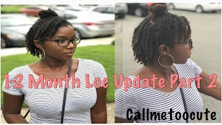 1-2 Month Loc Update Part 2 | (Why I decided to Interlock)