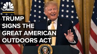 President Trump signs the Great American Outdoors Act — 8/4/2020
