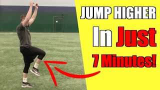 7 Minute Vertical Jump Workout To INSTANTLY JUMP HIGHER (GUARANTEED!)