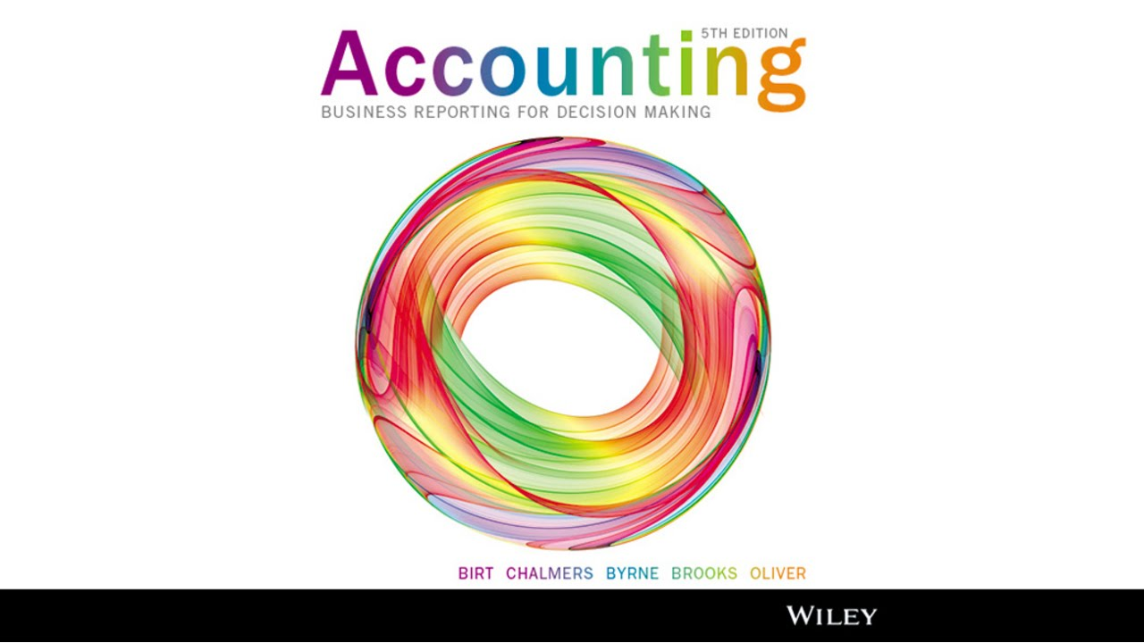Accounting business reporting for decision making 4th edition wiley