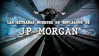 Las extrañas desapariciones de empleados de JP Morgan