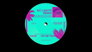 Play Let Me Take You There (feat. Laura White) (KC Lights Remix)