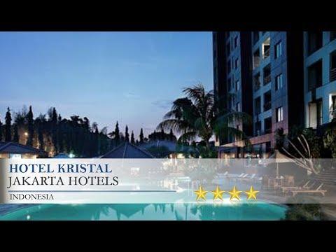 Hotel Kristal - Jakarta Hotels, Indonesia