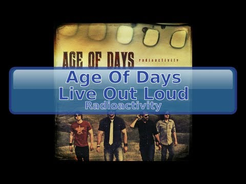 Age Of Days - Live Out Loud [Lyrics, HD, HQ]