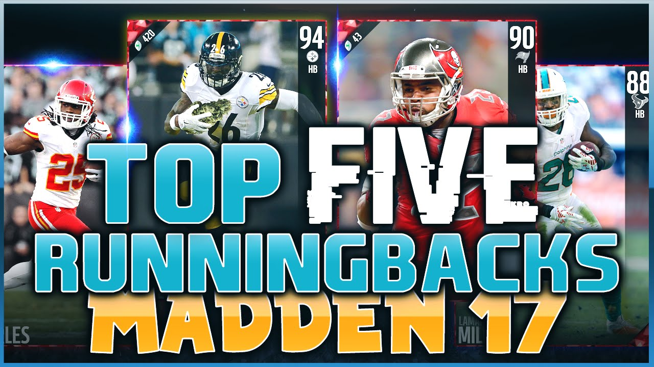 TOP 5 RUNNING BACKS IN MADDEN NFL 17! LEVEON BELL, ADRIAN PETERSON