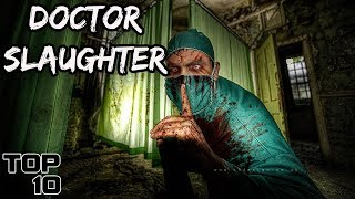 Top 10 Scary Surgeon Stories