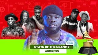 🇬🇭🇬🇭No Grammy Nomination For Ghana : State Of The Grammy Address🇬🇭🇬🇭