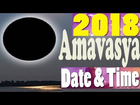 2018 Amavasya Dates Time Schedule for India | 2018 Amavasya Calender