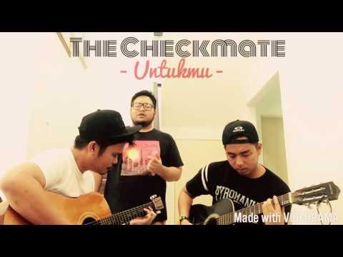 The Checkmate - Untukmu (short acoustic version)