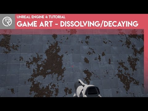 Unreal Engine 4 Tutorial - Game Art - Decay/Dissolve Effect thumbnail