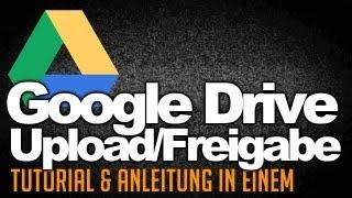 Google Drive Upload & Freigabe Tutorial