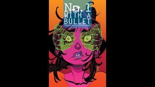 NO. 1 WITH A BULLET by Jacob Semahn & Jorge Corona, Comic teaser trailer | Image Comics