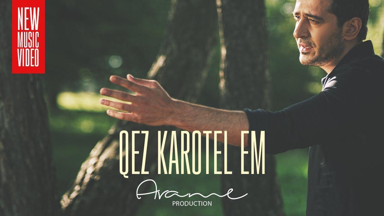 Download Arame - Qez Karotel Em (Official Music Video) 2018 4K