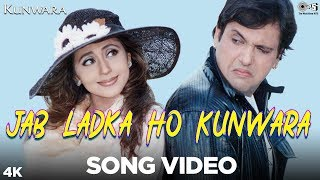 Jab Ladka Ho Kunwara Song Kunwara Govinda & Urmila Sonu Nigam Alka Yagnik