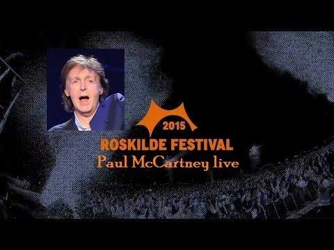 Paul McCartney Live Roskilde Festival 2015